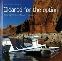 Cleared for the Option: Exploring the United States in a Seaplane (Hardback)