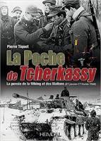 La Poche De Tscherkassy: La Percee De La Wiking Et Des Wallons, 27 Janvier - 17 feVrier 1944 (Hardback)
