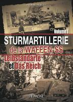 Sturmartilerie De La Waffen-Ss Tome 1: Leibstandarte Et Das Reich (Hardback)