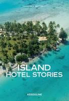 Island Hotel Stories (Hardback)
