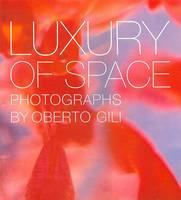 Luxury of Space (Hardback)