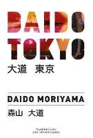 Daido Tokyo (Hardback)