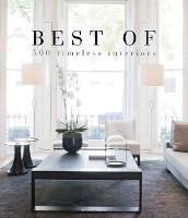 Best of 500 Timeless Interiors (Hardback)