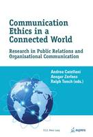 Communication Ethics in a Connected World: Research in Public Relations and Organisational Communication (Paperback)