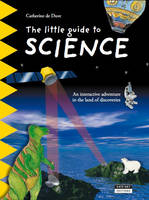 Little Guide to Science: An Interactive Adventure in the Land of Discoveries (Paperback)