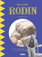 Little Rodin: Find Out About the Life and Work of the Famous French Sculptor! (Paperback)
