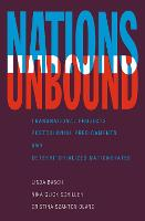 Nations Unbound: Transnational Projects, Postcolonial Predicaments and Deterritorialized Nation-States (Paperback)