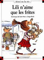 Lili n'aime que les frites (11) (Hardback)