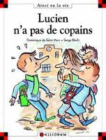 Lucien n'a pas de copains (51) (Hardback)