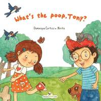 What's the Poop Tony? (Paperback)