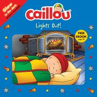 Caillou, Lights Out!: Read along - Playtime (Paperback)