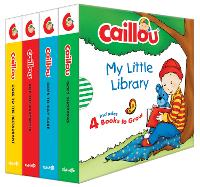Caillou: My Little Library: Includes 4 Board Books (Board book)