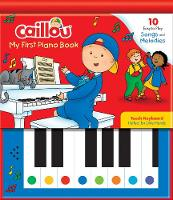 Caillou: My First Piano Book (Hardback)