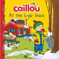 Caillou at the Sugar Shack - Clubhouse (Paperback)