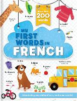 My First Words in French - More Than 200 Words! - First Words (Board book)