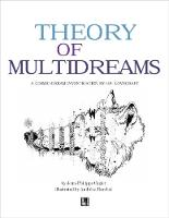 Theory of Multidream: A Cosmic-Dream Investigation by H.P. Lovecraft (Paperback)