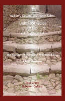 Lightfoot Guide to the Via Francigena Canterbury to the Summit of the Great St Bernard Pass (Paperback)