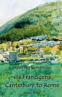 Lightfoot Companion to the Via Francigena Canterbury to Rome (Paperback)