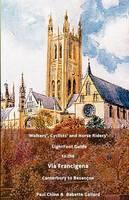 LightFoot Guide to the Via Francigena Edition 4 - Canterbury to Besancon (Paperback)