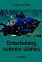 Entertaining science stories (Paperback)