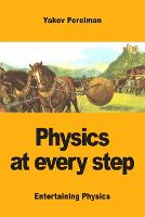 Physics at every step (Paperback)