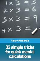 32 simple tricks for quick mental calculations (Paperback)