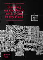 Standing on the Beach with a Gun in My Hand - Eternal Tour - Jerusalem (Paperback)