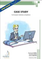 Case Study for European Institutions Competitions