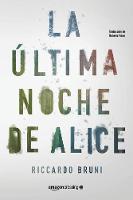 La ultima noche de Alice (Paperback)