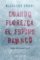 Cuando florezca el espino blanco (Paperback)