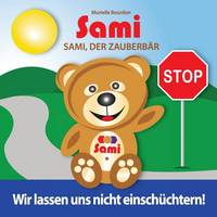 Sami, Der Zauberb r: Wir Lassen Uns Nicht Einsch chtern! (Full-Color Edition) (Paperback)