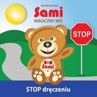 Sami Magiczny MiŚ: Stop Dręczeniu! (Full-Color Edition) (Paperback)