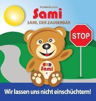 Sami, Der Zauberb r: Wir Lassen Uns Nicht Einsch chtern! (Full-Color Edition) (Hardback)