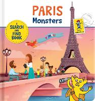 Paris Monsters: A Search and Find Book - City Monsters (Board book)