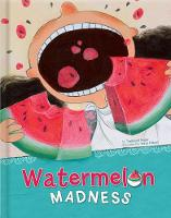 Watermelon Madness (Hardback)