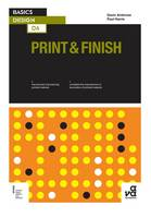 Basics Design 06: Print & Finish - Basics Design 06 (Paperback)