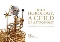 Horology, a Child of Astronomy (Hardback)