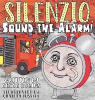 Silenzio, Sound the Alarm! (Hardback)