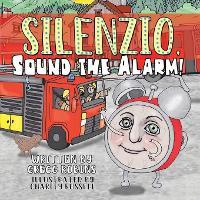 Silenzio, Sound the Alarm! (Paperback)
