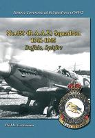 No.453 (Raaf) Squadron, 1941-1945: Buffalo, Spitfire - Famous Commonwealth Squadrons of WW2 (Paperback)