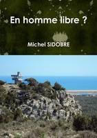 En Homme Libre ? (Paperback)