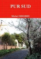 Pur Sud (Paperback)