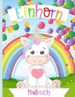 Einhorn-Malbuch fur Kinder im Alter von 4-8 Jahren