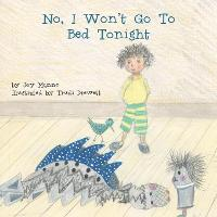 No, I Won't Go to Bed Tonight (Paperback)