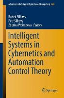Intelligent Systems in Cybernetics and Automation Control Theory - Advances in Intelligent Systems and Computing 860 (Paperback)