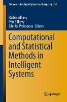 Computational and Statistical Methods in Intelligent Systems - Advances in Intelligent Systems and Computing 859 (Paperback)