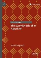 The Everyday Life of an Algorithm (Hardback)