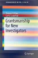 Grantsmanship for New Investigators - SpringerBriefs in Public Health (Paperback)