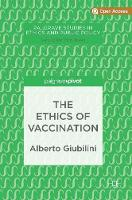 The Ethics of Vaccination