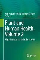Plant and Human Health, Volume 2: Phytochemistry and Molecular Aspects (Hardback)